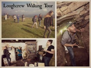 Loughcrew Tours - Walking Tour